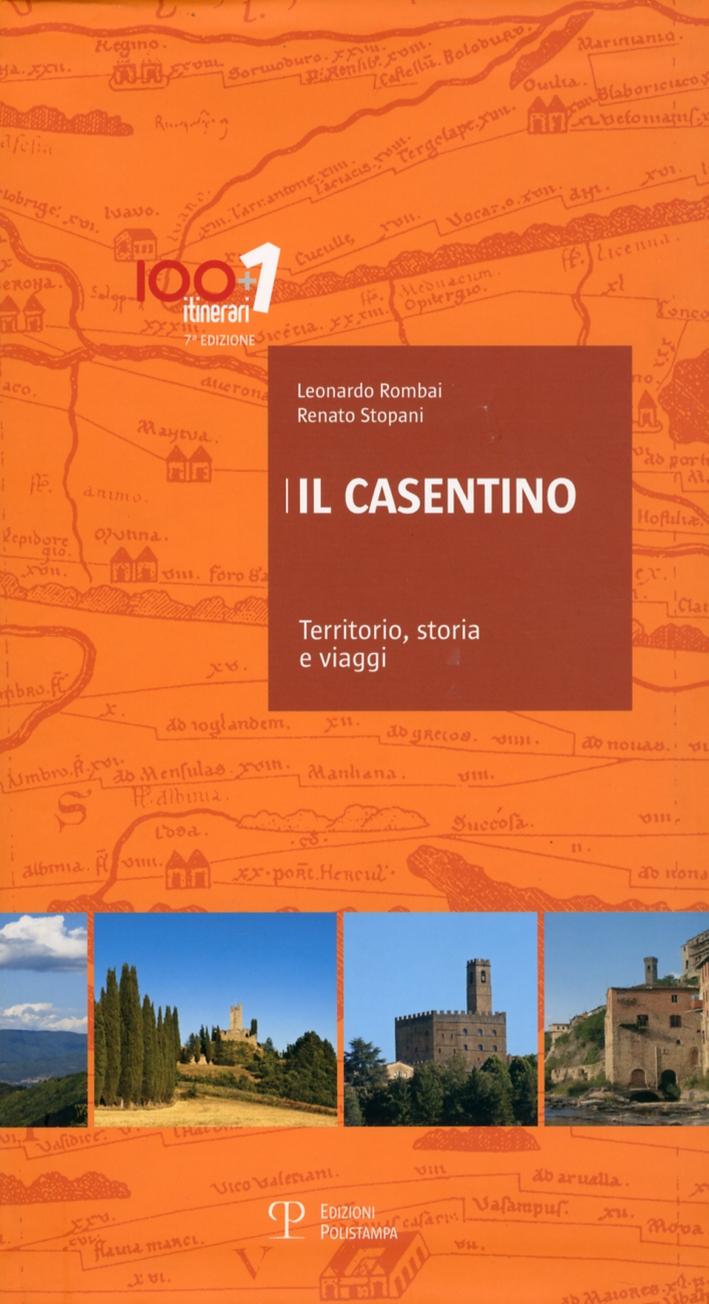 Il Casentino. Territorio, Storia e Viaggi