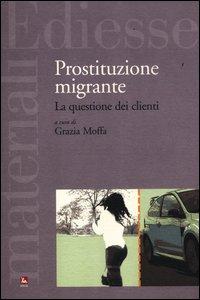 Prostituzione migrante. La questione dei clienti