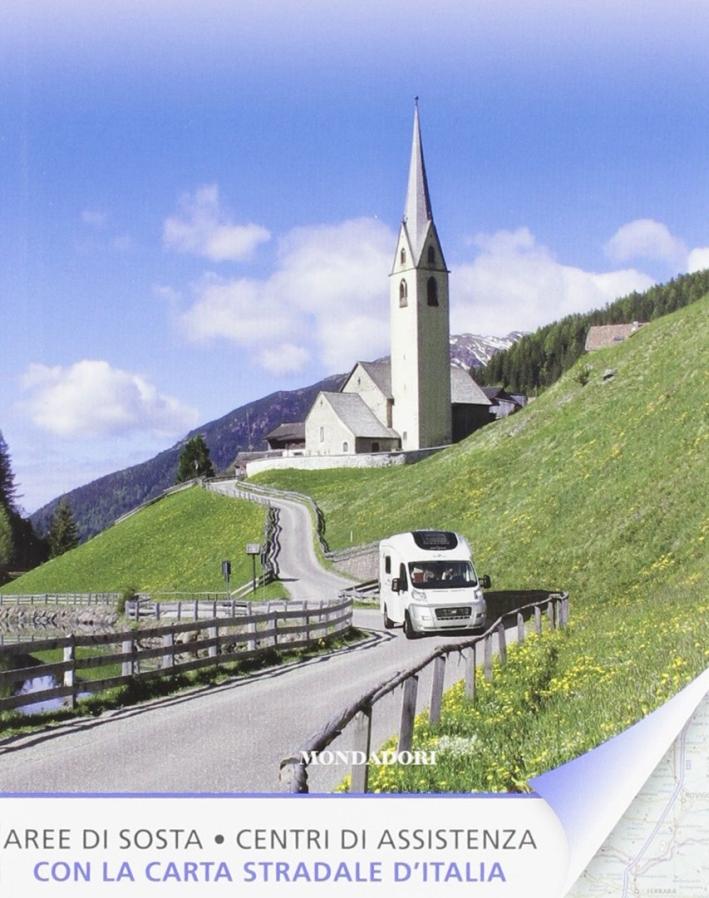 Viaggi in Camper nei Luoghi più Belli d'Italia e d'Europa.