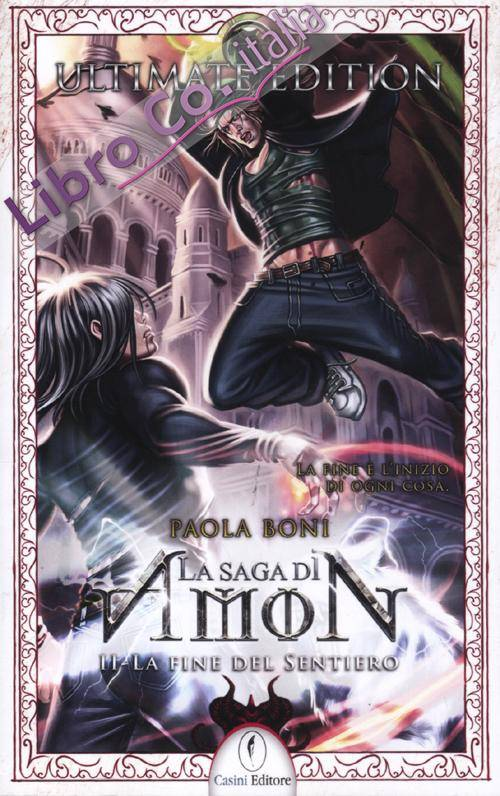 La fine del sentiero. La saga di Amon. Vol. 2.