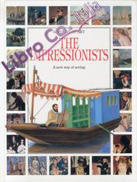 The impressionists. A new way of seeing