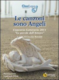 Le canzoni sono angeli. Concorso letterario 2011
