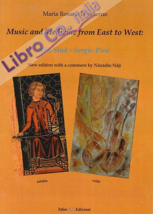 Music and medicine from east to west. Ibn Sina. Sergio Piro