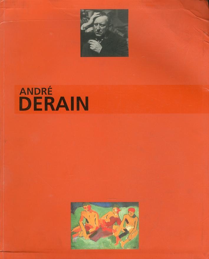 Andrè Derain. Le peintre du