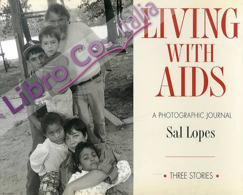 Living with AIDS. A photographic journal