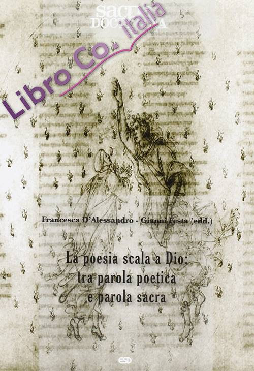 Sacra doctrina (2011). Vol. 2: Poesia scala di dio...