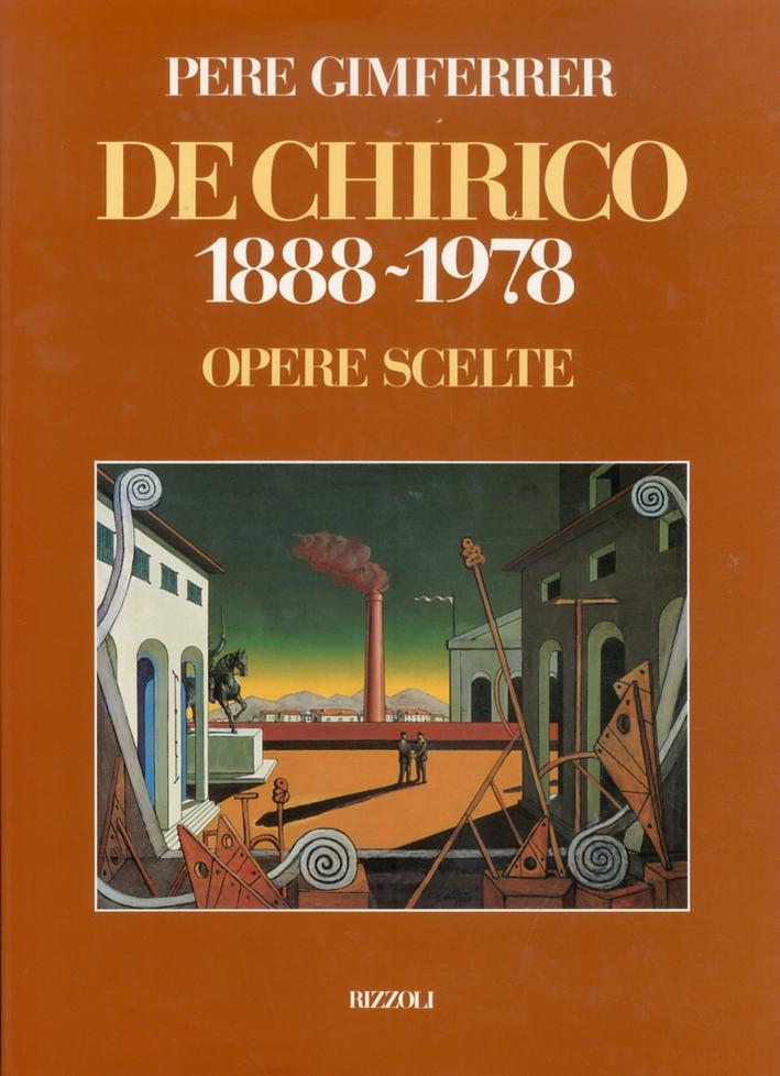 De Chirico 1888-1978. Opere scelte