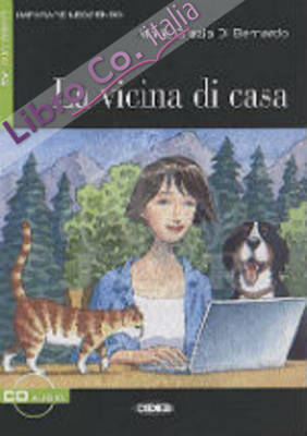 Vicina di casa. Con CD Audio