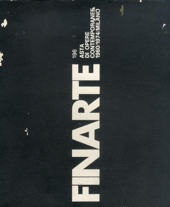 Asta di Opere contemporanee 1960/1974. Asta 196. Dicembre 1974