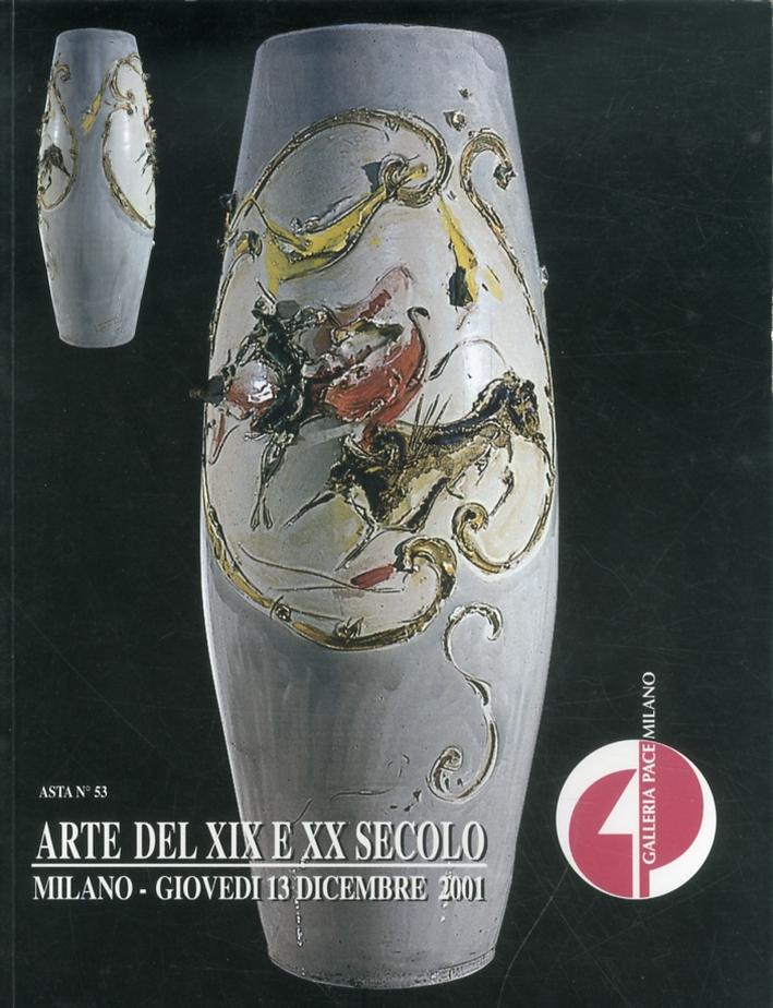 Arte del XIX e del XX secolo. Asta 53. 13 Dicembre 2001