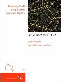 Governare città. Beni collettivi e politiche metropolitane