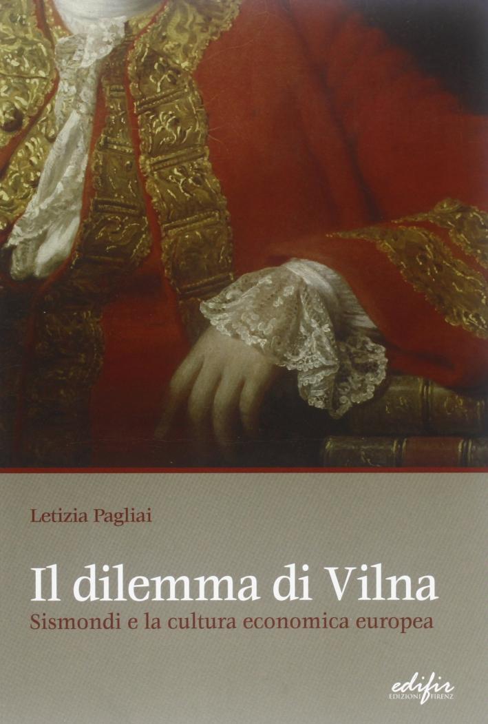 Il dilemma di Vilna. Sismondi e la cultura economica europea