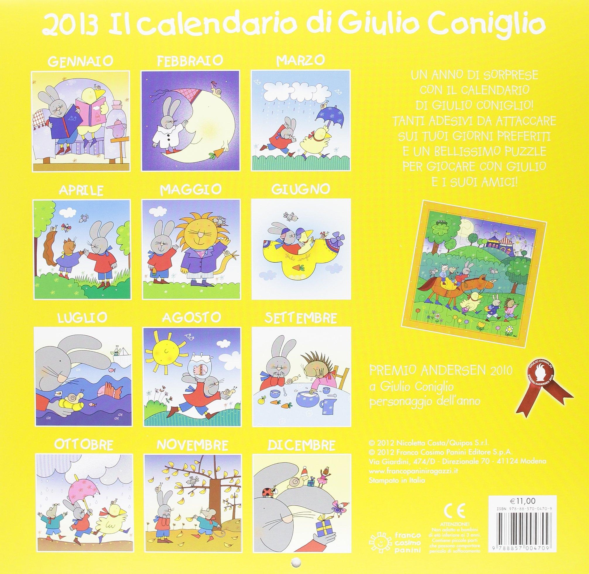 Il calendario di Giulio Coniglio 2013. Con adesivi