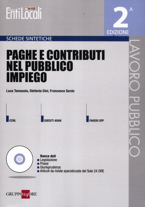 Paghe e contributi nel pubblico impiego. Con CD-ROM