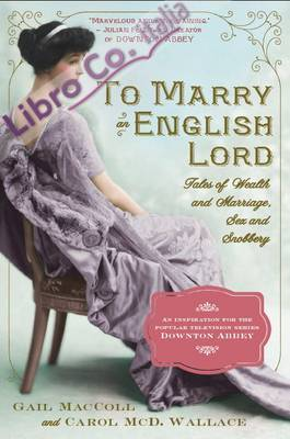 To Marry an English Lord.