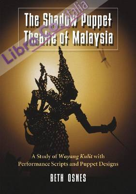 Shadow Puppet Theatre of Malaysia.