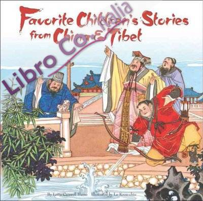 Favorite Children's Stories from China and Tibet.