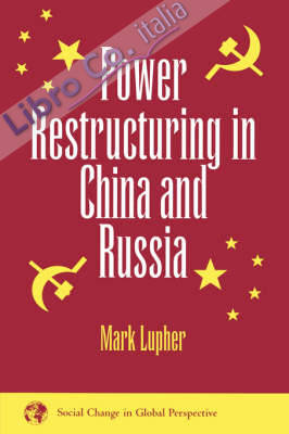 Power Restructuring in China and Russia.