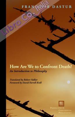 How Are We to Confront Death?.