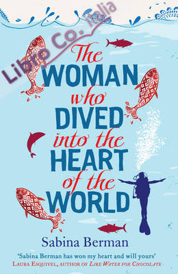 Woman Who Dived into the Heart of the World.