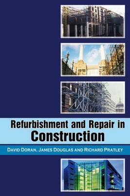 Refurbishment and Repair in Construction.