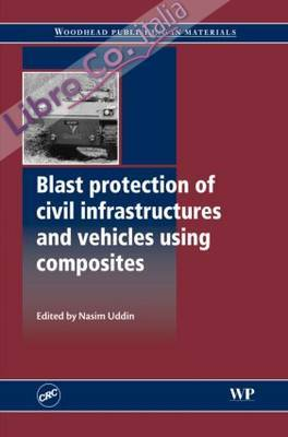Blast Protection of Civil Infrastructures and Vehicles Using.