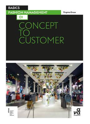 Basics Fashion Management 01: Concept to Customer.