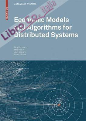 Economic Models and Algorithms for Distributed Systems.