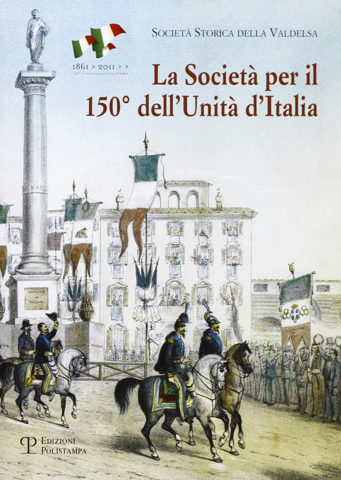 La società per il 150° dell'unità d'Italia