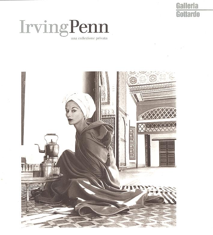 Irving Penn. Eine Privatsammlung. Una collezione privata