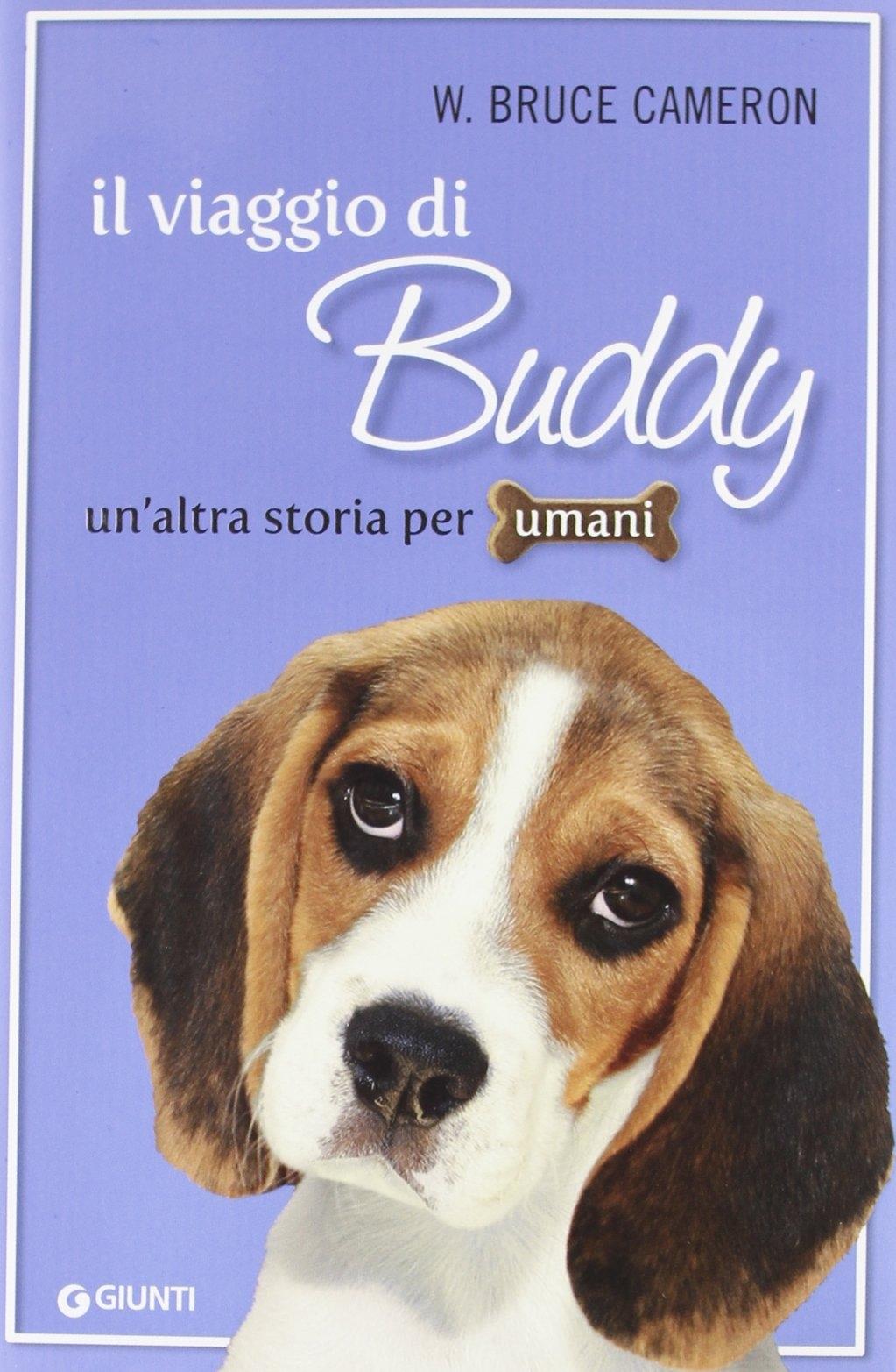Il viaggio di Buddy. Un'altra storia per umani.
