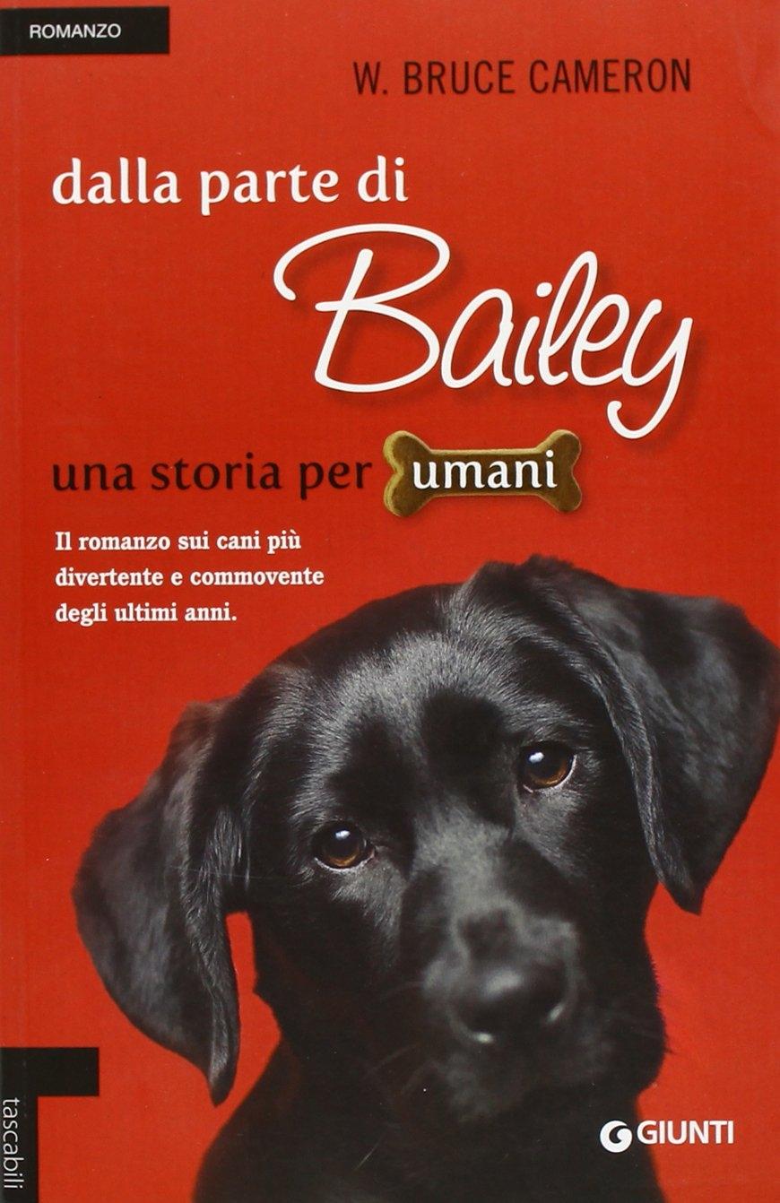 Dalla parte di Bailey. Una storia per umani.