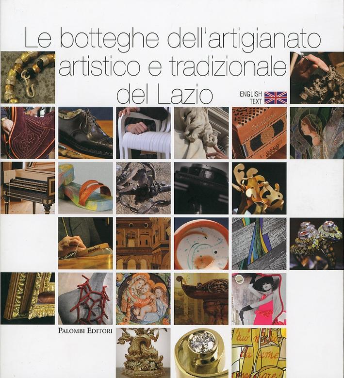 Le Botteghe dell'Artigianato Artistico e Tradizionale del Lazio