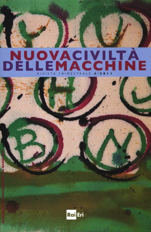 Nuova civiltà delle macchine (2011). Vol. 4.
