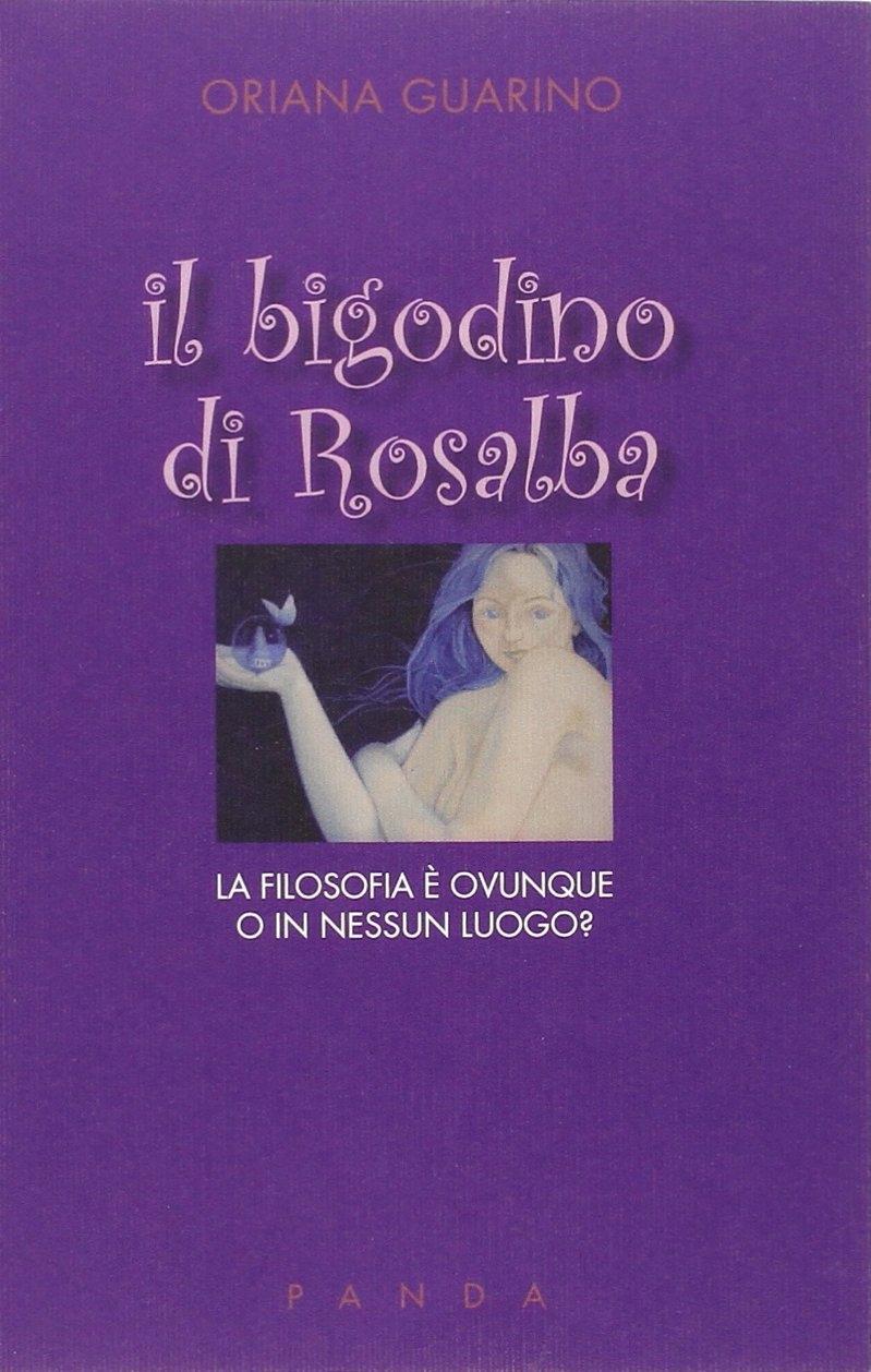 Il bigodino di Rosalba. La filosofia è ovunque o in nessun luogo?