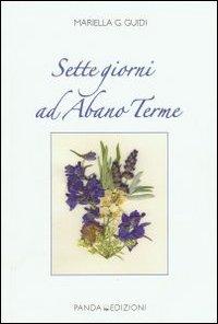 Sette giorni ad Abano Terme