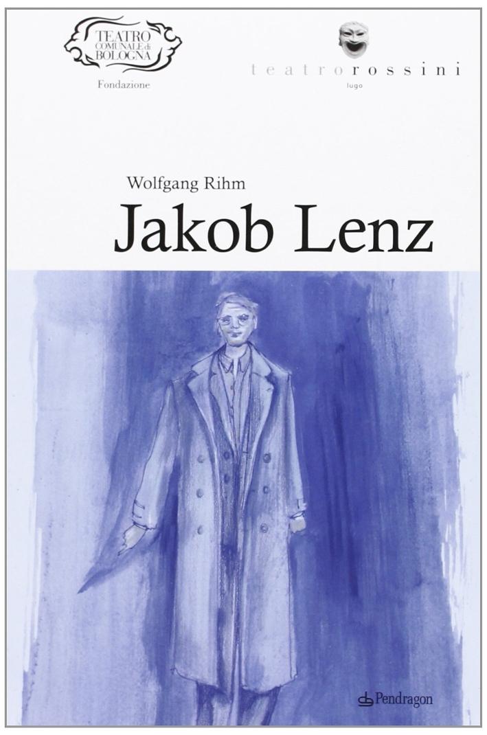 Wolfgang Rihm. Jakob Lenz