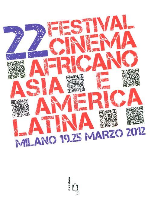 22° Festival del Cinema Africano, d'Asia e America Latina