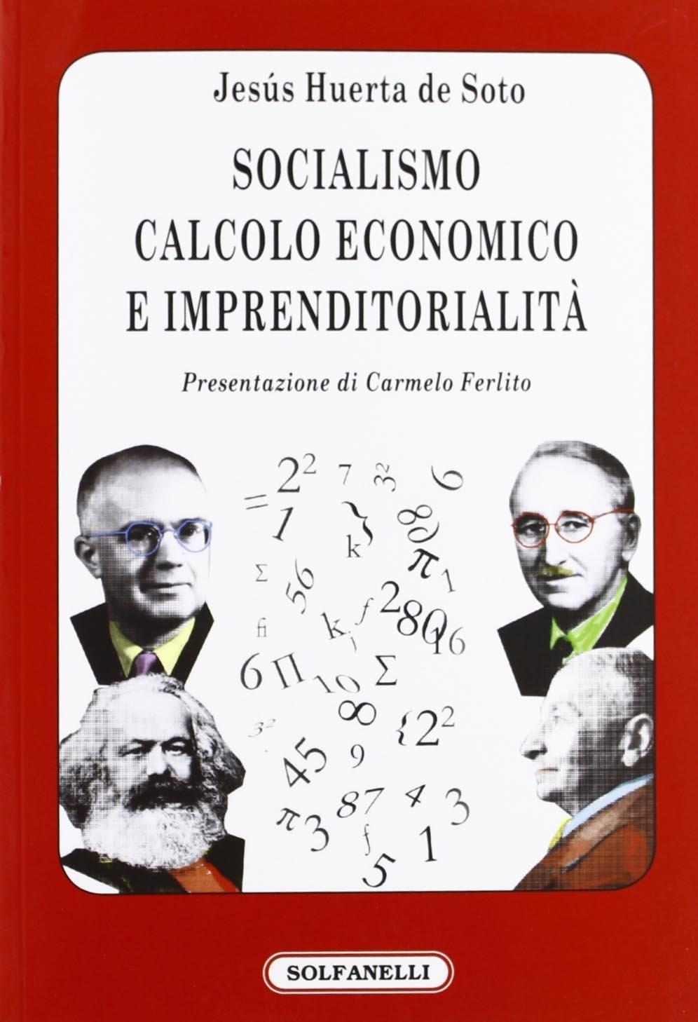 Socialismo, calcolo economico e imprenditorialità