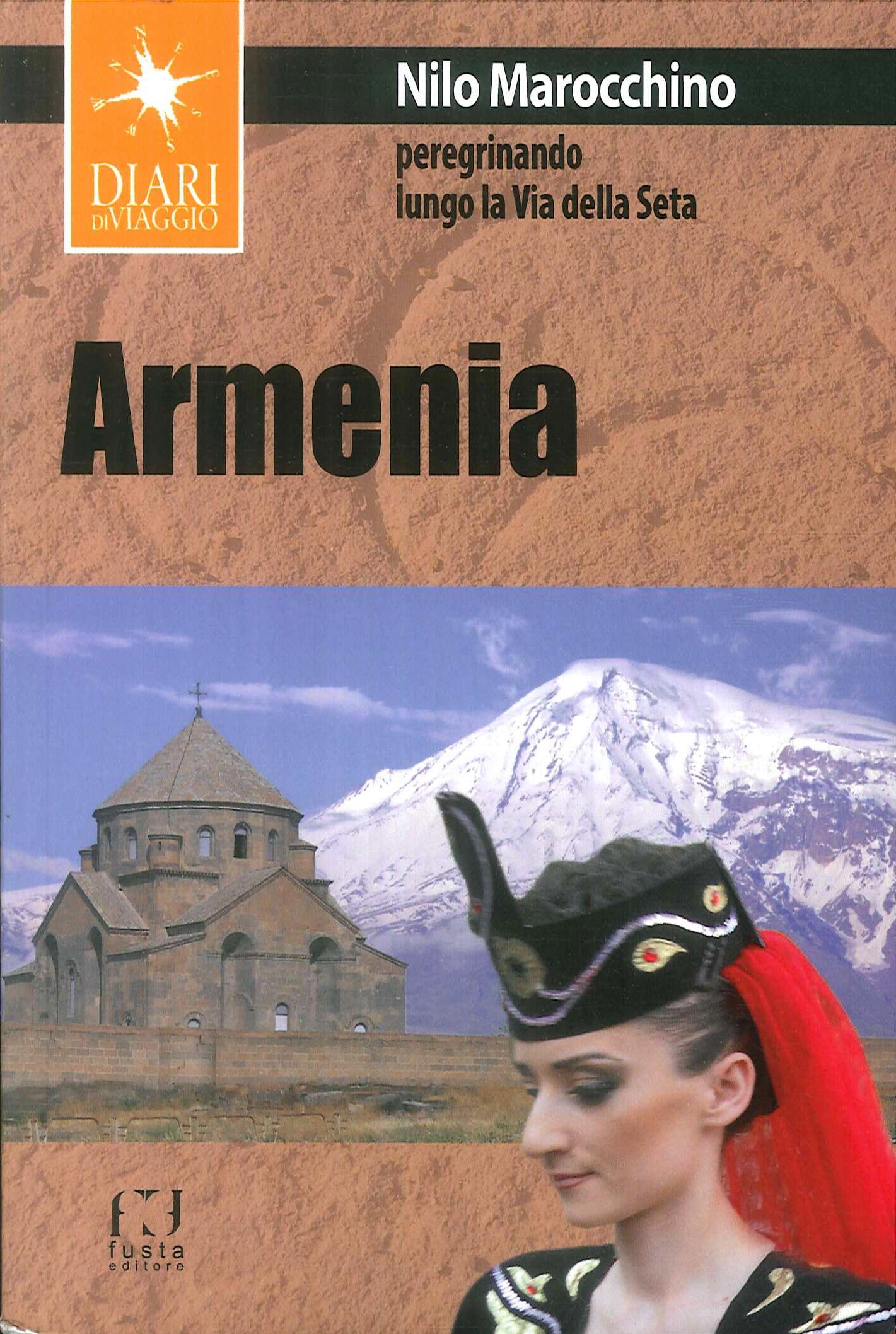 Armenia. Peregrinando lungo le vie della seta