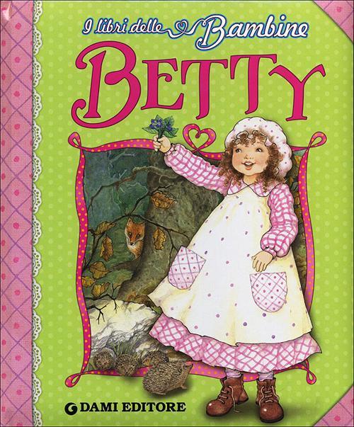 Betty. Ediz. illustrata