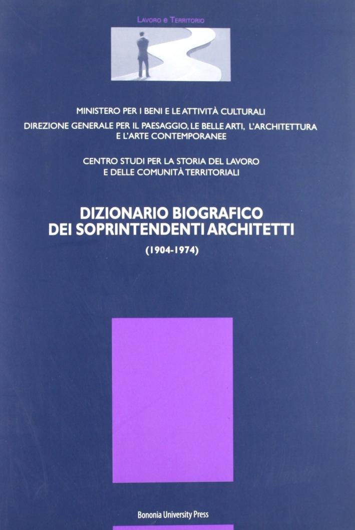 Dizionario Biografico dei Sopraintendenti Architetti