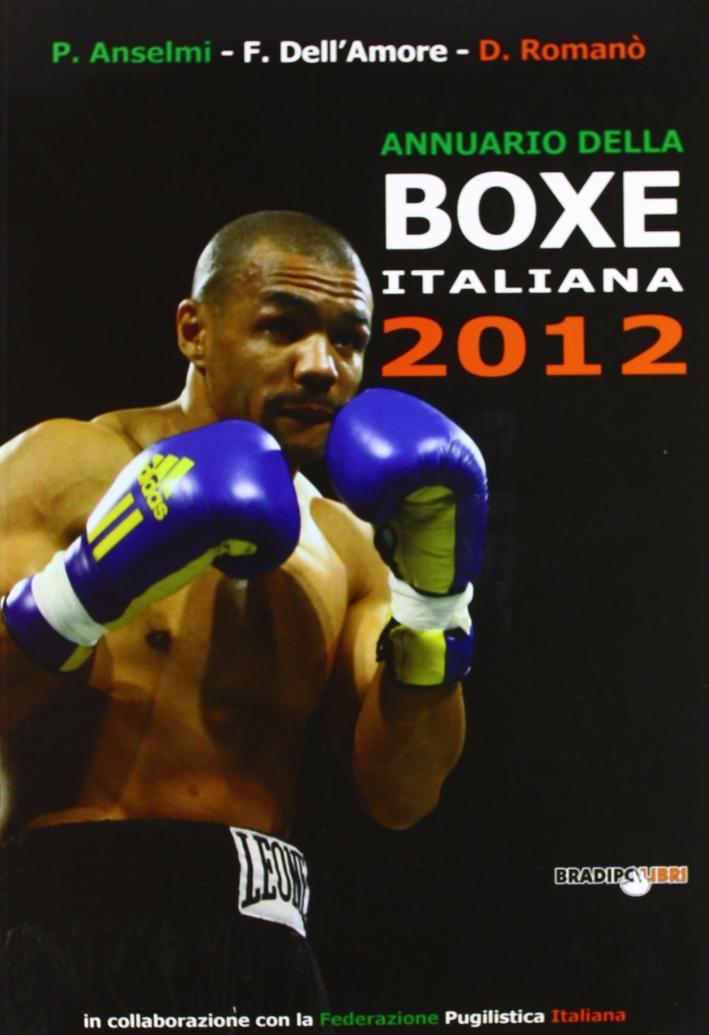 Annuario della boxe italiana 2012
