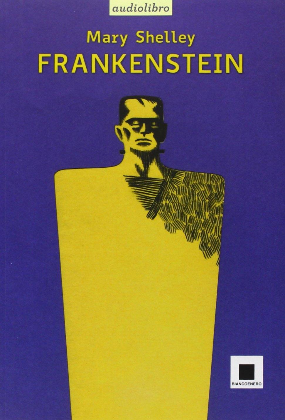 Frankenstein letto da Giulio Scarpati. Audiolibro. CD Audio