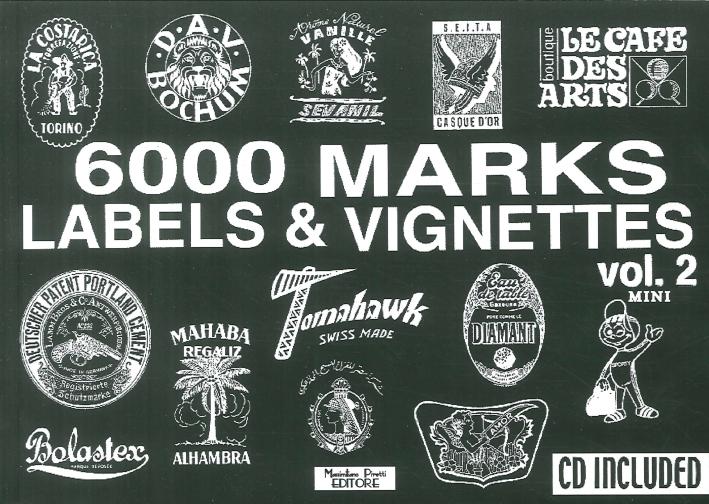 6000 marks mini. Labels & vignettes. Con CD-ROM. Vol. 2.