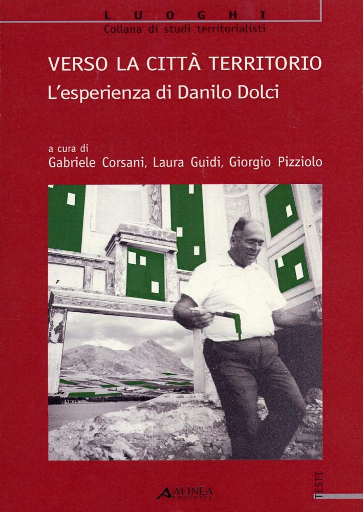 Verso la Città Territorio. L'Esperienza di Danilo Dolci.