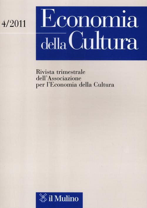 Economia della cultura (2011). Vol. 4