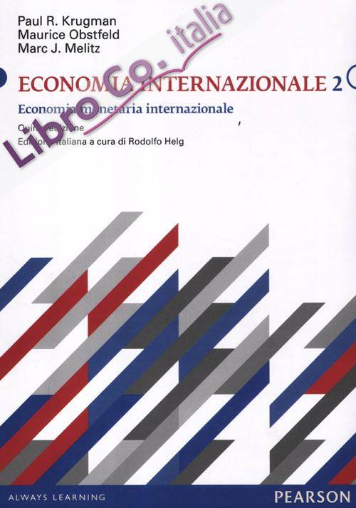 Economia internazionale. Vol. 2: Economia monetaria internazionale