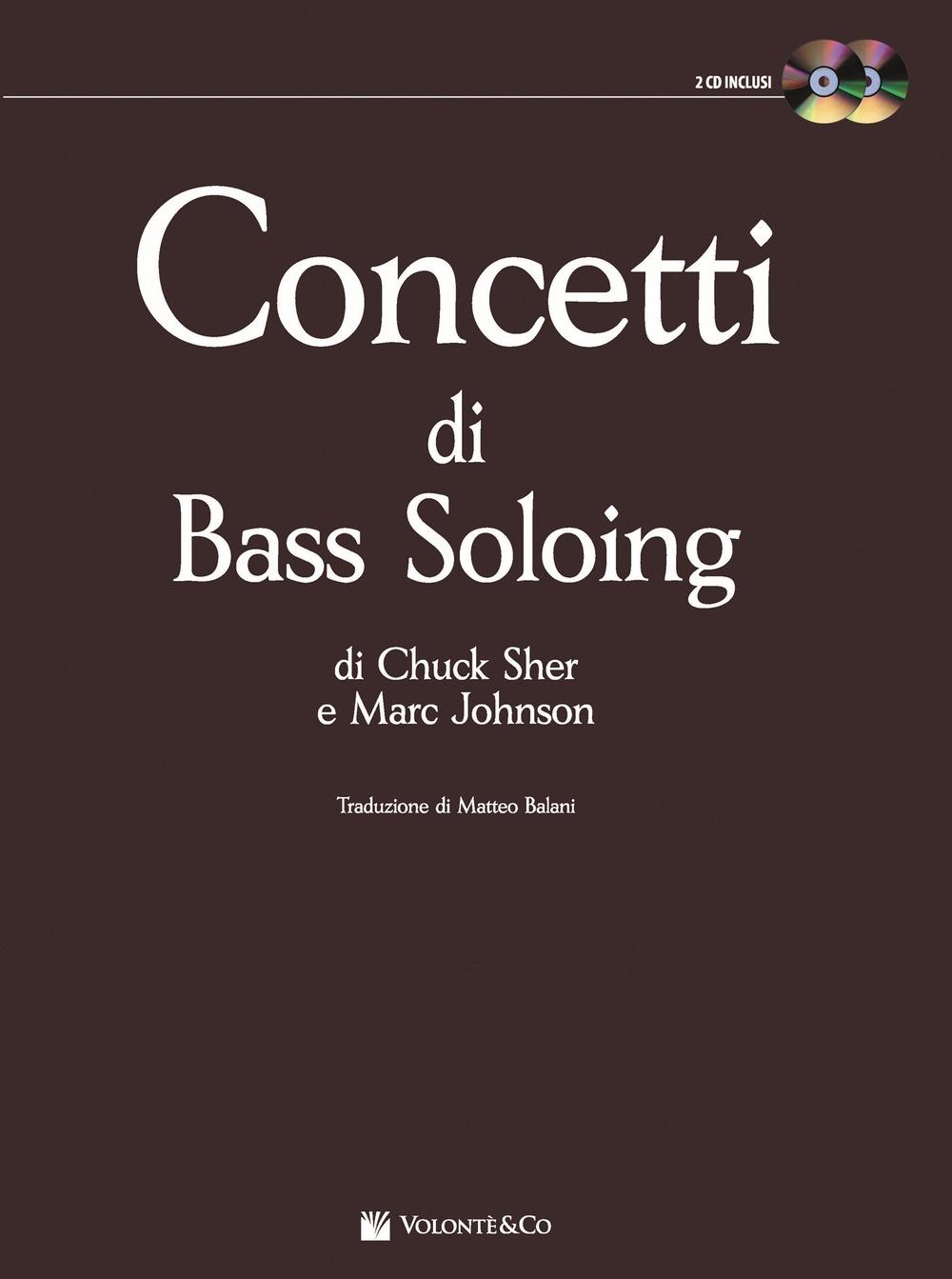 Concetti di bass soloing. Con 2 CD Audio