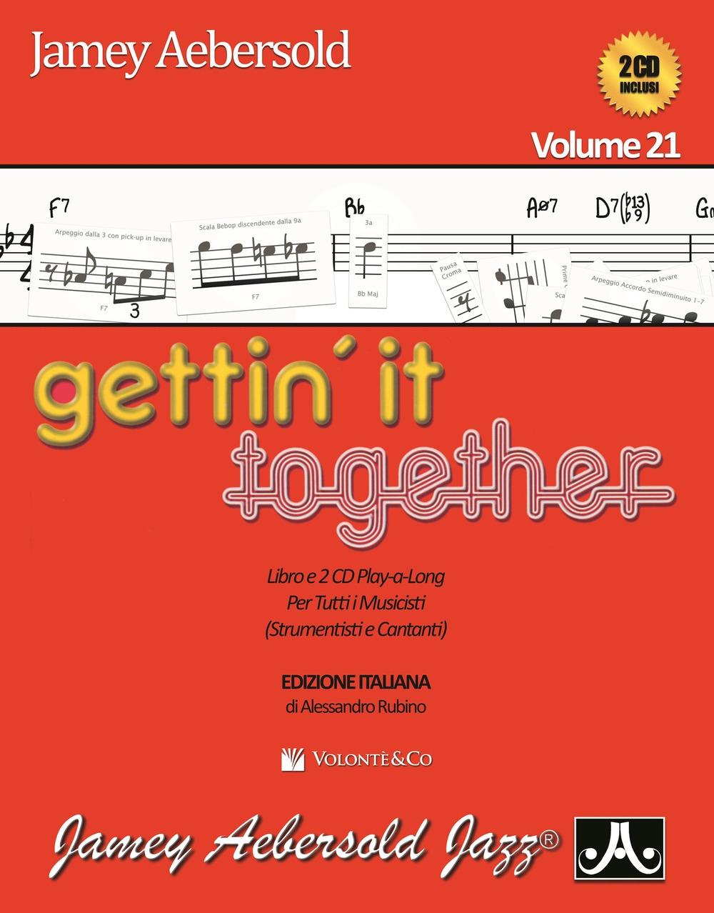 Gettin'it together. Ediz. italiana. Vol. 21